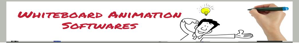 Whiteboard Animation Softwares
